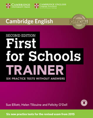 First for Schools Trainer Six Practice Tests without Answers with Audio 2nd Revised edition