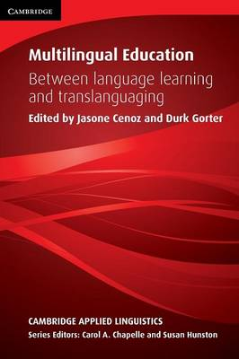 Multilingual Education: Between Language Learning and Translanguaging
