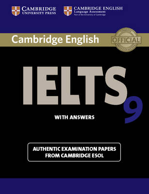 Cambridge IELTS 9 Student's Book with Answers: Authentic Examination Papers from Cambridge ESOL, Cambridge IELTS 9 Student's Book with Answers: Authentic Examination Papers   from Cambridge ESOL