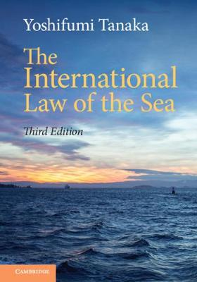International Law of the Sea 3rd Revised edition