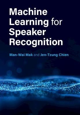 Machine Learning for Speaker Recognition