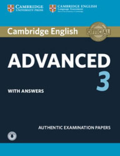 CAE Practice Tests, Cambridge English Advanced 3 Student's Book with Answers with Audio