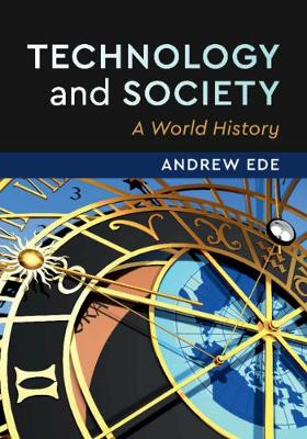 Technology and Society: A World History
