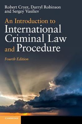 Introduction to International Criminal Law and Procedure 4th Revised edition