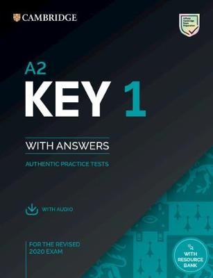A2 Key 1 for the Revised 2020 Exam Student's Book with Answers with Audio: Authentic Practice Tests
