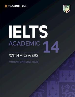 IELTS 14 Academic Student's Book with Answers without Audio: Authentic Practice Tests, IELTS 14 Academic Student's Book with Answers without Audio: Authentic   Practice Tests