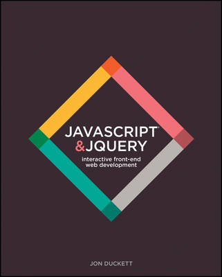 JavaScript and jQuery: Interactive Front-End Web Development Hardcover