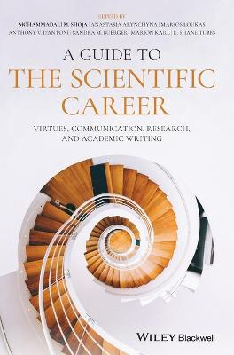 Guide to the Scientific Career: Virtues, Communication, Research, and Academic Writing