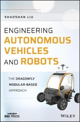 Engineering Autonomous Vehicles and Robots: The DragonFly Modular-based Approach
