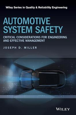 Automotive System Safety: Critical Considerations for Engineering and Effective Management