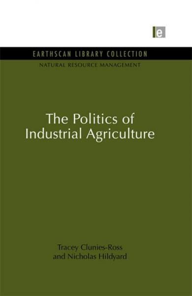 Politics of Industrial Agriculture