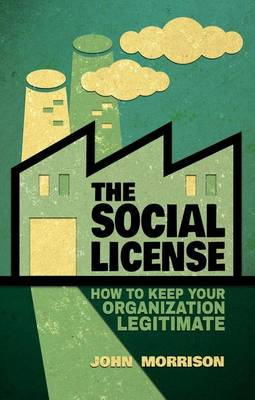 Social License: How to Keep Your Organization Legitimate
