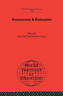 World Yearbook of Education 1990: Assessment & Evaluation
