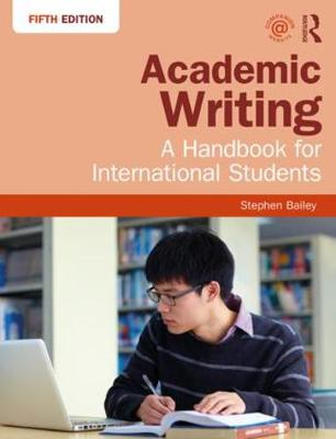 Academic Writing: A Handbook for International Students 5th New edition
