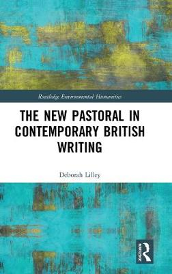 New Pastoral in Contemporary British Writing