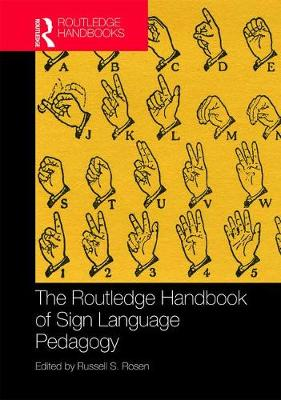 Routledge Handbook of Sign Language Pedagogy