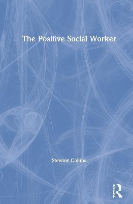 Positive Social Worker
