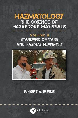 Standard of Care and Hazmat Planning: Standard of Care and Hazmat Planning