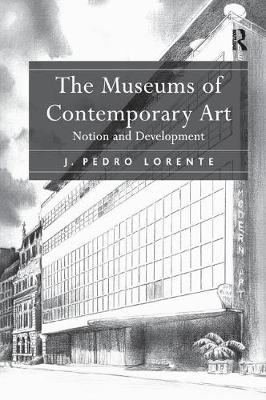 Museums of Contemporary Art: Notion and Development