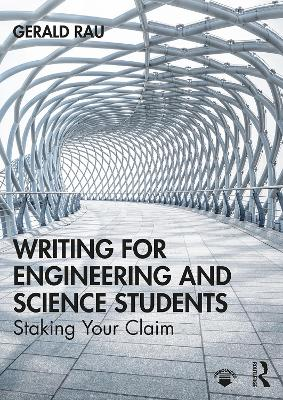 Writing for Engineering and Science Students: Staking Your Claim