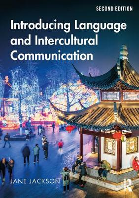 Introducing Language and Intercultural Communication 2nd New edition