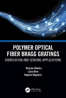 Polymer Optical Fiber Bragg Gratings: Fabrication and Sensing Applications