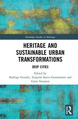Heritage and Sustainable Urban Transformations: Deep Cities