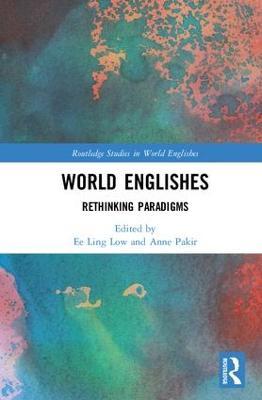 World Englishes: Re-thinking paradigms