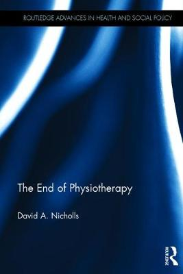 End of Physiotherapy: Critical Physiotherapy for the Twenty-First Century