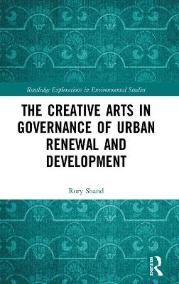 Creative Arts in Governance of Urban Renewal and Development