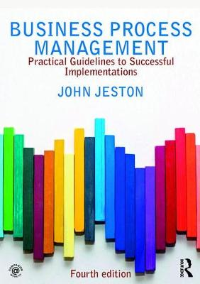 Business Process Management: Practical Guidelines to Successful Implementations 4th New edition