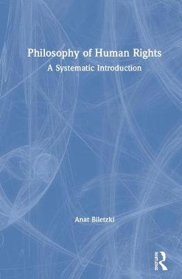 Philosophy of Human Rights: A Systematic Introduction