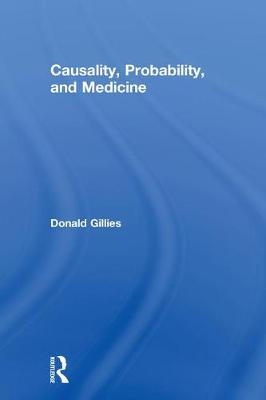 Causality, Probability, and Medicine