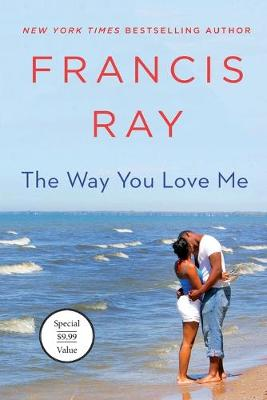 Way You Love Me: A Grayson Friends Novel