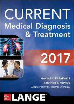 CURRENT Medical Diagnosis and Treatment 2017 2017 56th edition