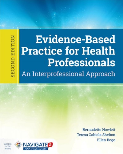 Evidence-Based Practice For Health Professionals 2nd Revised edition
