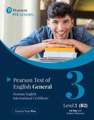 Practice Tests Plus PTE General B2 Paper based Student Book for Pack