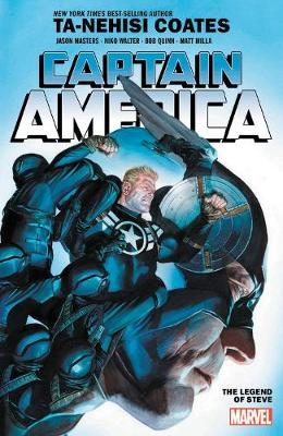 Captain America By Ta-nehisi Coates Vol. 3: The Legend Of Steve: The Legend of Steve