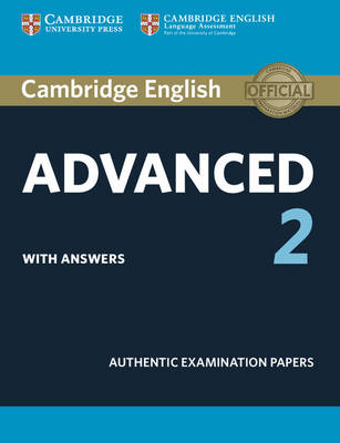 Cambridge English Advanced 2 Student's Book with Answers: Authentic Examination Papers