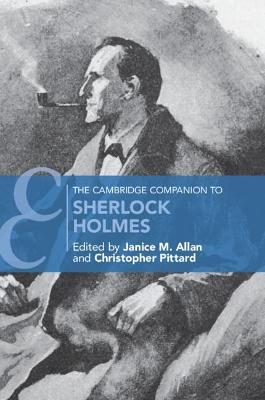 Cambridge Companions to Literature, The Cambridge Companion to Sherlock Holmes