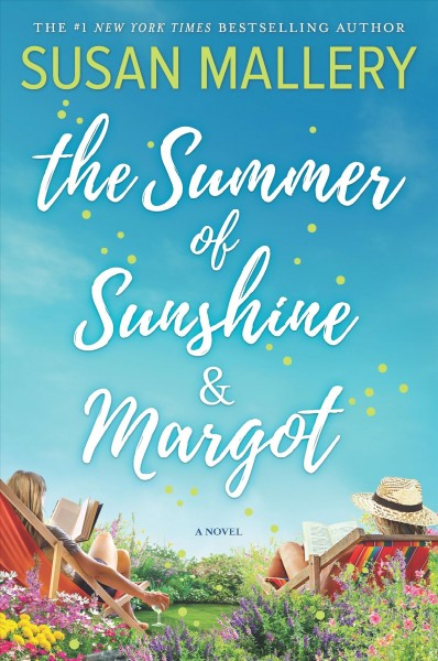 Summer of Sunshine and Margot First Time Trade ed.