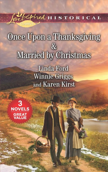 Once Upon a Thanksgiving & Married by Christmas Original ed.