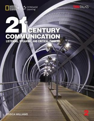 21st Century Communication 2: Listening, Speaking and Critical Thinking:   Student Book Student Manual/Study Guide