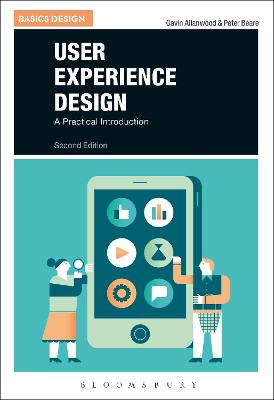 User Experience Design: A Practical Introduction 2nd Revised edition