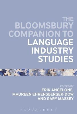 Bloomsbury Companion to Language Industry Studies