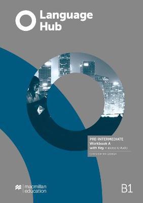 Language Hub BELT Pre-Intermediate Workbook A with Key plus Access to Audio