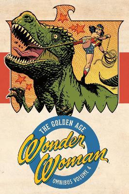 Wonder Woman: The Golden Age Omnibus Volume 4