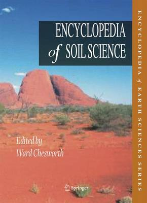 Encyclopedia of Soil Science illustrated edition