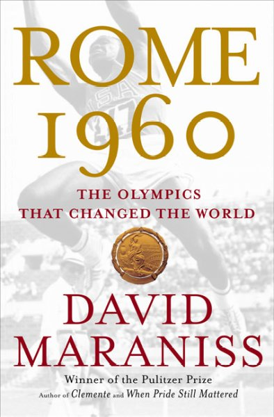Rome 1960: The Olympics That Changed the World illustrated edition