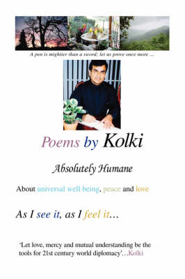 Poems by Kolki: Absolutely Humane
